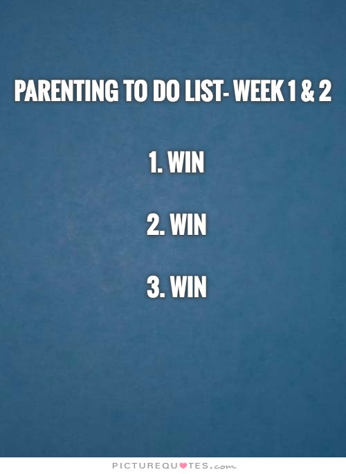 Parenting, Dad Life, Dad, Mom, Parenthood, First born, baby, son, first son, win, boy